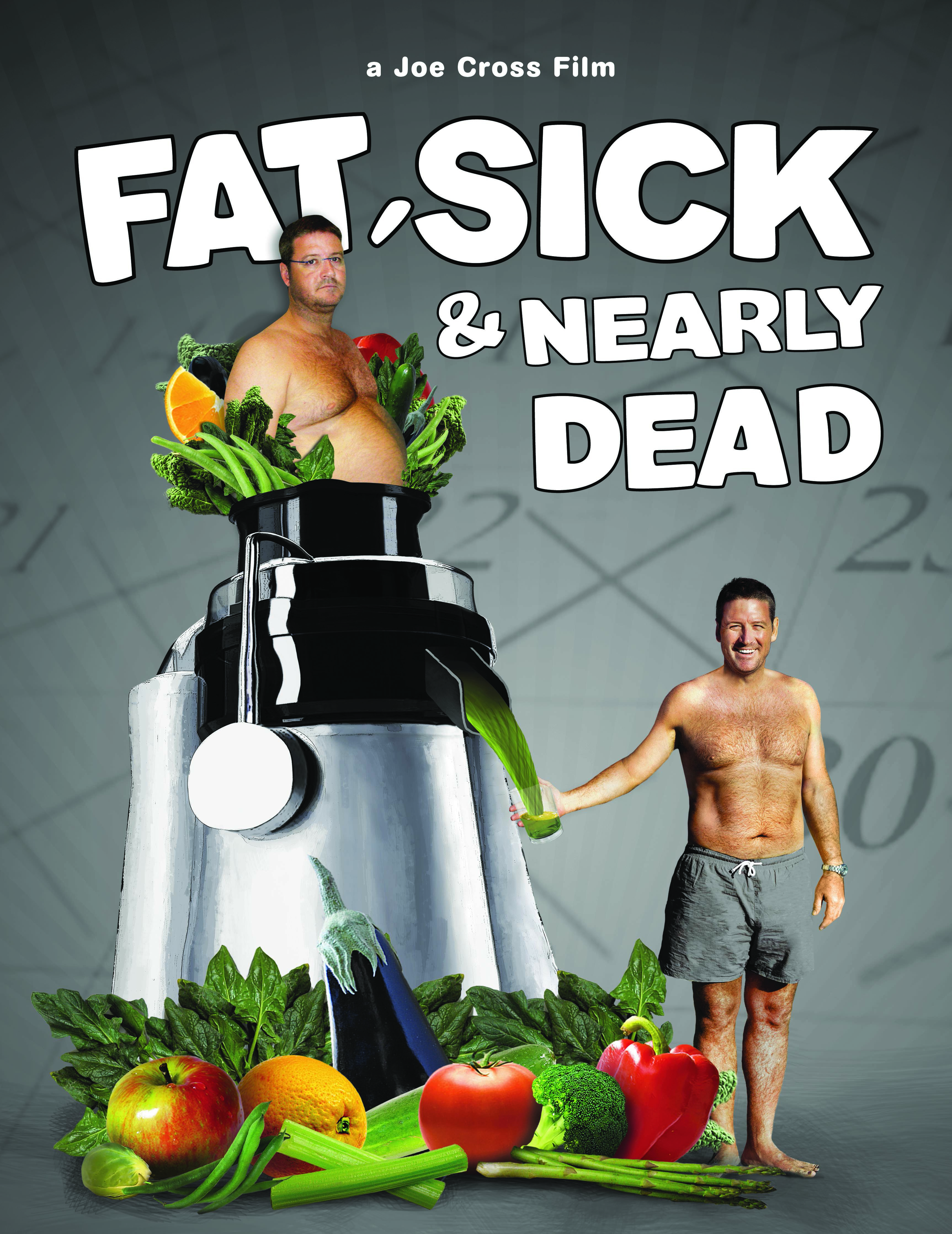 Fat-Sick-Nearly-Dead-Featured